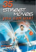 35 Street Moves You Can Use