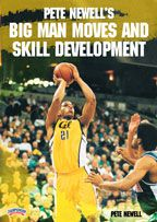 Pete Newell's Big Man Moves and Skill Development