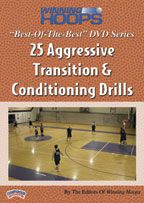 """Best-of-the-Best"" Winning Hoops Series: 25 Aggressive Transition & Conditioning Drills"