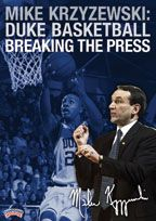 Mike Krzyzewski: Duke Basketball - Breaking the Press
