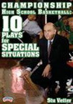 Championship High School Basketball:  10 Plays for Special Situations