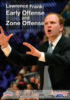 Lawrence Frank: Early Offense and Zone Offense