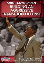 Mike Anderson: Building an Aggressive Transition Offense