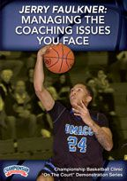 Jerry Faulkner: Managing the Coaching Issues You Face