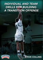 Individual & Team Drills for Building a Transition Offense