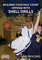 Building Your Half Court Offense with Shell Drills