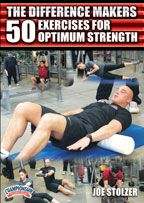 The Difference Makers: 50 Exercises for Optimum Strength