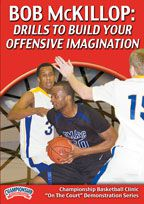 Bob McKillop: Drills to Build Your Offensive Imagination