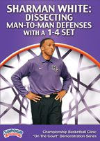 Sharman White: Dissecting Man-to-Man Defenses with a 1-4 Set