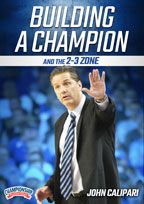 Building a Champion and the 2-3 Zone