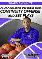 Sharman White: Attacking Zone Defenses with Continuity Offense and Set Plays