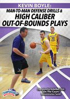 Kevin Boyle: Man-to-Man Defense Drills & High Caliber Out-of-Bounds Plays
