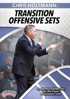 Chris Holtmann: Transition Offensive Sets