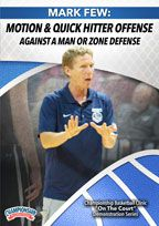 Mark Few: Motion and Quick Hitter Offenses Against a Man or Zone Defense