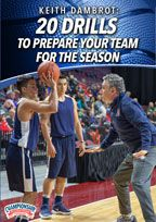 Keith Dambrot: 20 Drills to Prepare Your Team for the Season