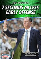 Joe Dooley: 7 Seconds or Less Early Offense