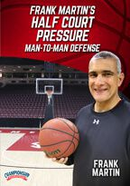 Frank Martin's Half Court Pressure Man-to-Man Defense