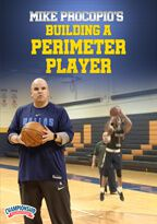 Mike Procopio: Building a Perimeter Player
