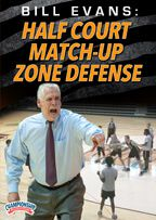 Bill Evans: Half Court Match-Up Zone Defense