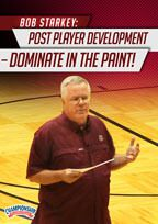Bob Starkey: Post Player Development - Dominate in the Paint!