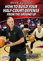 How to Build Your Half-Court Defense from the Ground Up