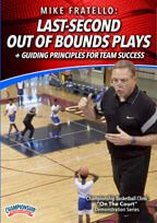 Last-Second Out of Bounds Plays + Guiding Principles for Team Success