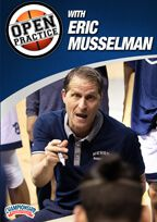Open Practice with Eric Musselman