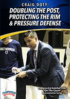 Doubling the Post, Protecting the Rim & Pressure Defense