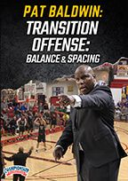 Transition Offense: Balance and Spacing