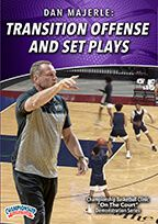 Transition Offense and Set Plays