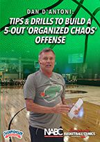 Tips and Drills to Build a 5-Out 'Organized Chaos' Offense