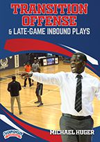 Transition Offense and Late-Game Inbound Plays