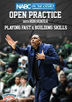 NABC On the Court Open Practice with Ron Hunter: Playing Fast & Building Skills