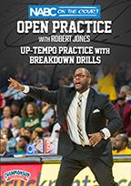 NABC On the Court Open Practice with Robert Jones: Up-Tempo Practice with Breakdown Drills