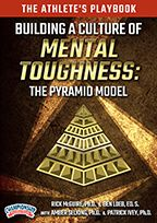 The Athlete's Playbook - Building a Culture of Mental Toughness: The Pyramid Model