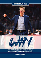 Win the Day - The Ultimate Coach's Guide to Build and Sustain a Championship Culture