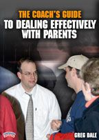 The Coach's Guide to Dealing Effectively with Parents