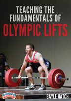 Teaching the Fundamentals of Olympic Lifts