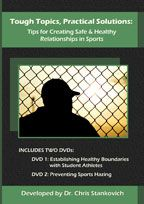 Tough Topics, Practical Solutions: Tips for Creating Safe & Healthy Relationships in Sports
