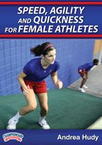 Speed, Agility and Quickness for Female Athletes