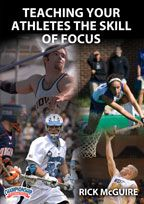 Teaching Your Athletes the Skill of Focus