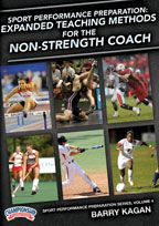 Sport Performance Preparation: Expanded Teaching Methods for the Non-Strength Coach