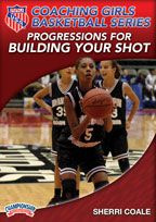 AAU Coaching Girls Basketball Series: Progressions for Building Your Shot