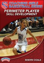 AAU Coaching Girls Basketball Series: Perimeter Player Skill Development